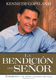 La Bendici&#243n Del Se&#241or: The Blessed of The Lord  -              By: Kenneth Copeland
