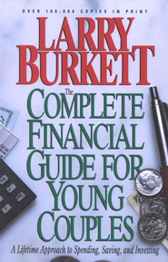 The Complete Financial Guide for Young Couples   -     By: Larry Burkett