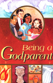 Being a Godparent  -
