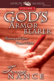 God's Armorbearer Vol 3: Running With Your Pastor's Vision - eBook  -     By: Terry Nance