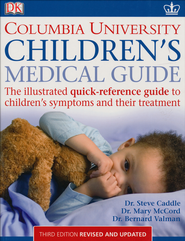 Children's Medical Guide  -     By: Dr. Bernard Valman, Steve Z. Miller