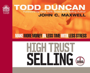 High Trust Selling             - Audiobook on CD  -     By: Todd Duncan