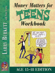 Money Matters Workbook for Teens, Ages 15-18   -              By: Larry Burkett, Todd Temple