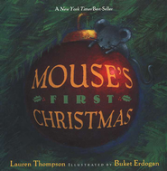 Mouse's First Christmas  -     By: Lauren Thompson