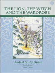 The Lion, the Witch, and the Wardrobe, Literature Guide 4th Grade, Student Edition  -