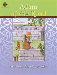 Adam of the Road, Literature Guide 5th Grade, Student Edition  -