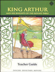 King Arthur and the Knights of the Round Table 5th Grade, Teacher's Edition, Literature Guide  -