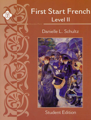 First Start French: Level 2 Student Edition   -     By: Danielle Schultz