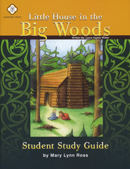 Little House in the Big Woods, Literature Guide 2nd Grade, Student Edition  -