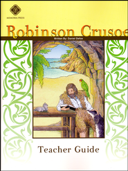 Robinson Crusoe, Literature Guide 7th Grade, Teacher's Edition  -