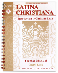 Latina Christiana 2: Intro to Christian Latin Teacher's Bk, 3rd Ed   -     By: Cheryl Lowe