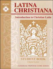 Latina Christiana 2: Intro to Christian Latin, Student Bk, 3rd Ed.   -     By: Cheryl Lowe