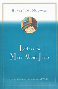 Letters to Marc About Jesus   -     By: Henri J.M. Nouwen