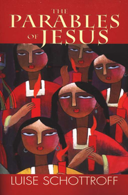 The Parables of Jesus  -     Edited By: Linda M. Maloney     By: Luise Schottroff