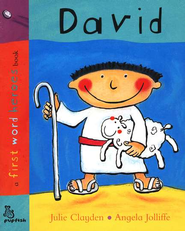 David: A First Word Heroes Board Book   -     By: Angela Joliffe