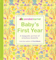 Baby's First Year  -              By: Annabel Karmel