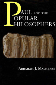 Paul and the Popular Philosophers  -     By: Abraham J. Malherbe