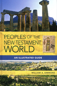 Peoples of the New Testament World   -     By: William A. Simmons