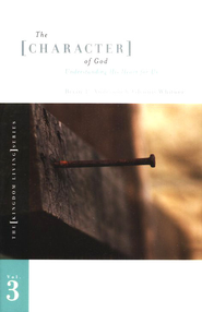 The Character of God: Volume 3   -     By: Brian T. Anderson, Glynnis Whitwer