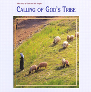 Story of God and His People: Calling of God's Tribe (Grade 3) Teacher's Guide  -     By: Rachelle Wiersma