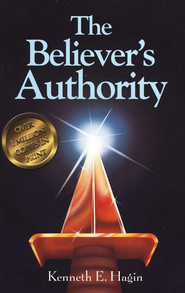 The Believer's Authority  -              By: Kenneth E. Hagin