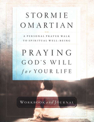 Praying God's Will for Your Life Workbook & Journal  -              By: Stormie Omartian