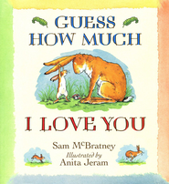 Guess How Much I Love You, Hardcover   -              By: Sam McBratney