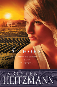 Echoes - eBook  -     By: Kristen Heitzmann