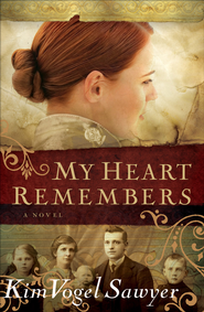 My Heart Remembers - eBook  -     By: Kim Vogel Sawyer