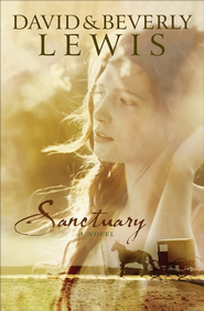 Sanctuary - eBook  -     By: Beverly Lewis, David Lewis