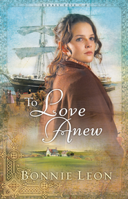 To Love Anew - eBook  -     By: Bonnie Leon