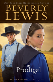Prodigal, The - eBook  -     By: Beverly Lewis