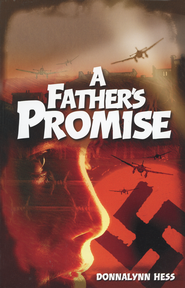 A Father's Promise   -              By: Donna Hess