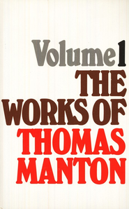 The Works of Thomas Manton, 3 Volumes   -     By: Thomas Manton