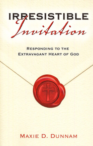 Irresistible Invitation: Responding to the Extravagant Heart of God - Slightly Imperfect  -     By: Maxie Dunnam