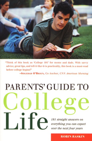 Parents' Guide to the 108 Biggest Secrets of College Life  -     By: Robin Raskin