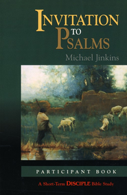 Invitation to Psalms  -     By: Michael Jenkins