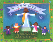 J is for Jesus: An Easter Alphabet and Activity Book  -     By: Debbie Trafton O'Neal, Jan Bryan-Hunt