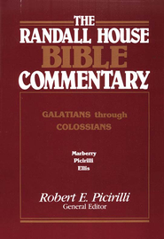 The Randall House Bible Commentary: Galatians-Colossians  -              Edited By: Robert E. Picirilli                   By: Thomas L. Marberry, Daryl Ellis