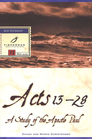 Acts 13-28: A Study of the Apostle Paul,  Fisherman Bible Studies  -     By: Winnie Christensen, Chuck Christensen