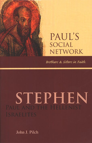 Stephen: Paul and the Hellenist Israelites  -     By: John J. Pilch