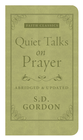 Quiet Talks on Prayer - eBook