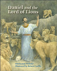 Daniel and the Lord of Lions  -     By: Gloria Jean Pinkney