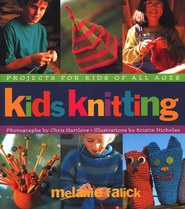 Kids Knitting   -     By: Melanie Falick