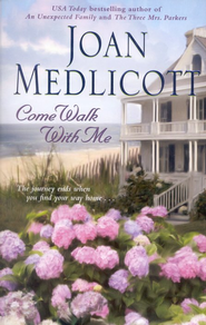 Come Walk With Me  -     By: Joan Medlicott