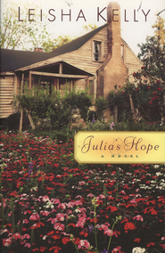 Julia's Hope - eBook  -     By: Leisha Kelly