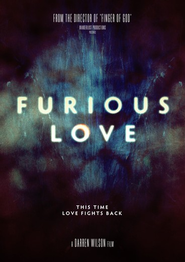 Furious Love: This Time Love Fights Back   -