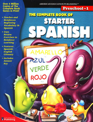 The Complete Book of Starter Spanish--Preschool to Grade 1  -