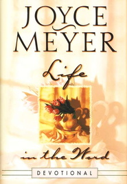 Life in the Word, Devotional   -     By: Joyce Meyer