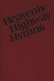Heavenly Highway Hymns (softcover, dark red)   -